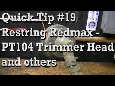 Quick Tip #19 : Restring PT104 Trimmer Head plus other Common Types