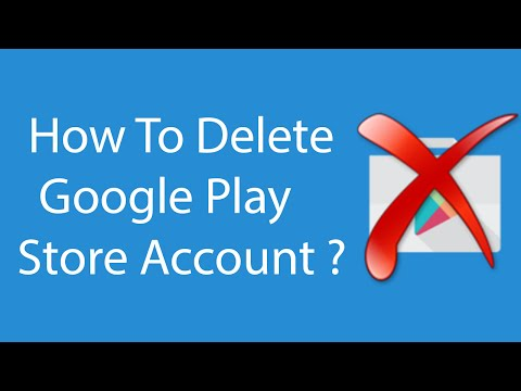 How To Delete Google Play Store Account -2016 ?