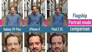 Galaxy S9+ vs iPhone X vs Pixel 2 XL portrait mode comparison