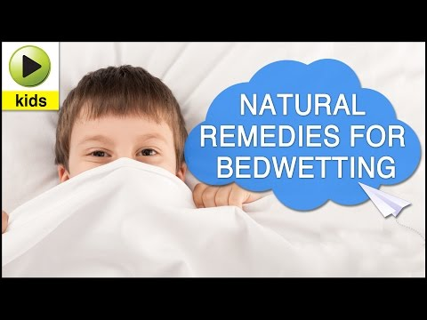 Kids Health: Bedwetting - Natural Home Remedies for Bedwetting