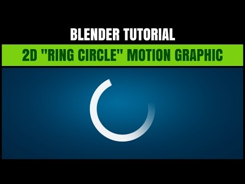 Blender Tutorial - How to make a 2D Animated Ring Circle for Intros