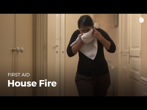 First aid: house fire | First Aid