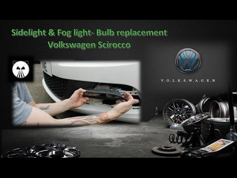 Volkswagen Scirocco - Sidelight & fog light, bulb replacement