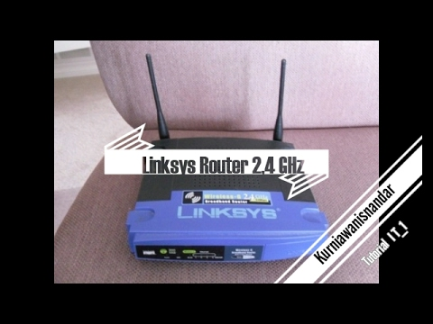 Cara setting router Linksys CISCO 2,4 GHz #Tutorial.I T_1