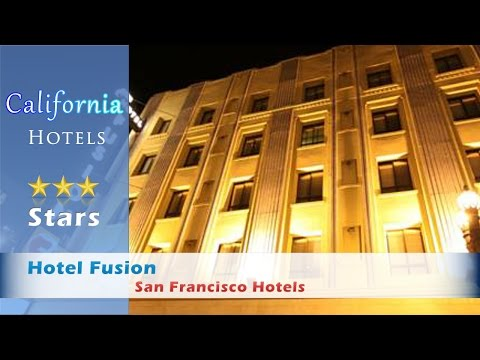 Hotel Fusion, a C-Two Hotel, San Francisco Hotels - California