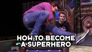How to Become a Marvel Superhero!