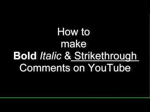 How to make bold/italic comments on YouTube® | Custom title and description fonts 2017