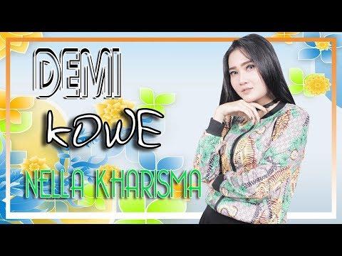 Nella Kharisma Demi Kowe
