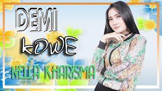 Nella Kharisma Demi Kowe Official