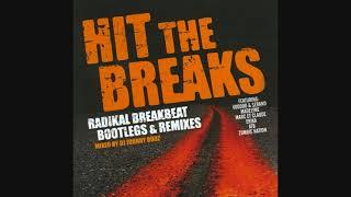 Hit The Breaks - Mixed By DJ Johnny Budz