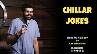 Chillar Jokes | Stand Up Comedy by Aakash Mehta