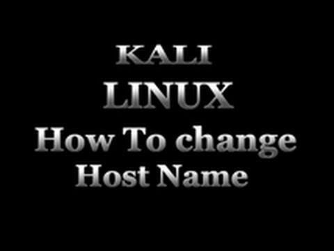 Kali Linux - How To Change Hostname