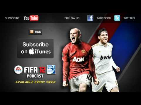EA SPORTS FIFA 12 Podcast - 22 September 2011