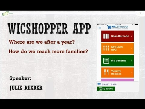 WICShopper App: Where Are We After a Year? How Do We Reach More Families?