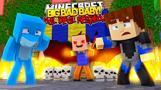 Minecraft BIG BAD BABY - EVIL BABY NEIGHBOUR IS THE DEVIL ?????