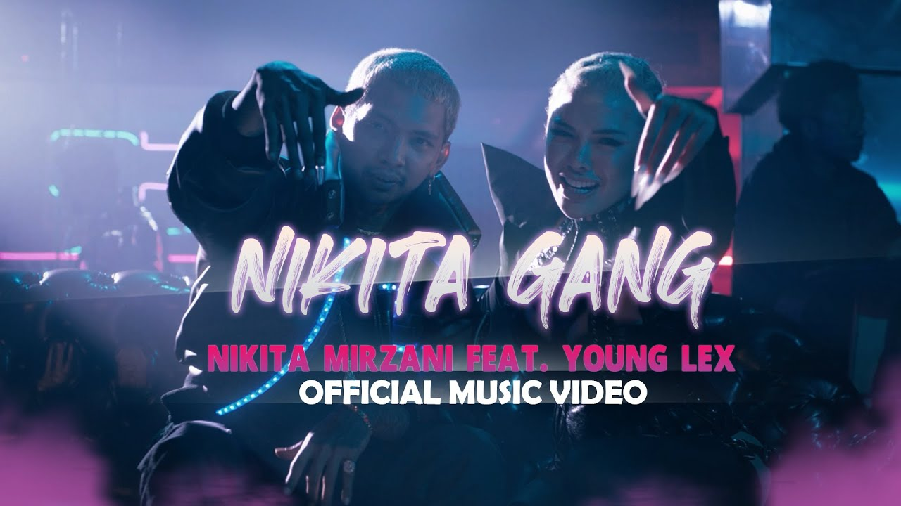 Download NIKITA MIRZANI - NIKITA GANG FT. YOUNG LEX (Official Music Video) MP3 Gratis