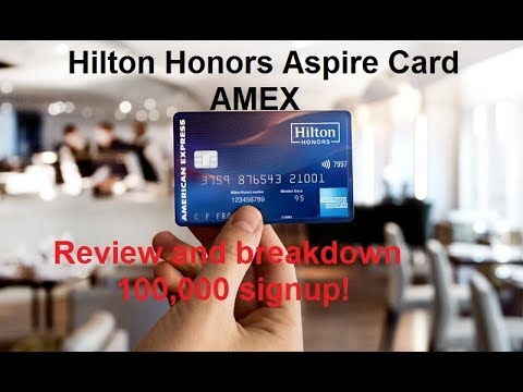 Hilton Honors Aspire Card (American Express) Review
