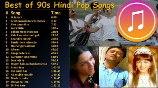 Best of 90s Indian Hindi Pop Songs | Superhit 90s Hindi Pop Songs |  All-time Hindi Pop | Jukebox