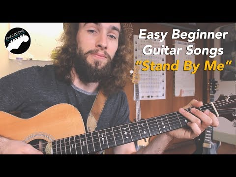 Easy Guitar Songs For Beginners - Stand By Me