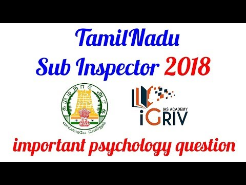 TN sub inspector 2018 psychology important question by iGriv IAS Academy