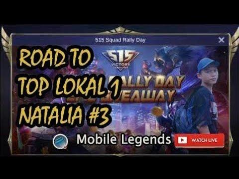 Road To Top Lokal 1 Natalia | Mobile Legends Bang Bang #3