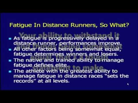 Fatigue in Distance Runners Part I