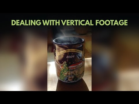How to Edit Vertical Video Footage