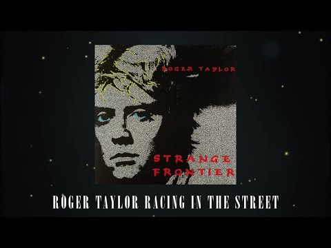 Roger Taylor - Racing in the Street (Official Audio)