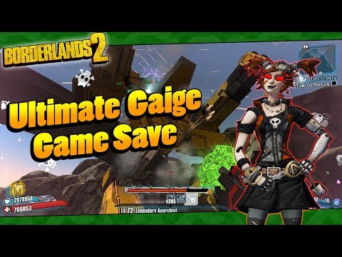 Borderlands 2 | My OP8 Ultimate Gaige Game Save