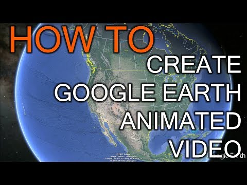 How to Create Great Looking Video With Google Earth