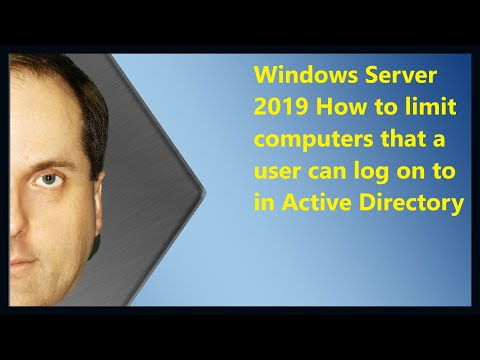 Windows Server 2019 How to limit computers that a user can log on to in Active Directory