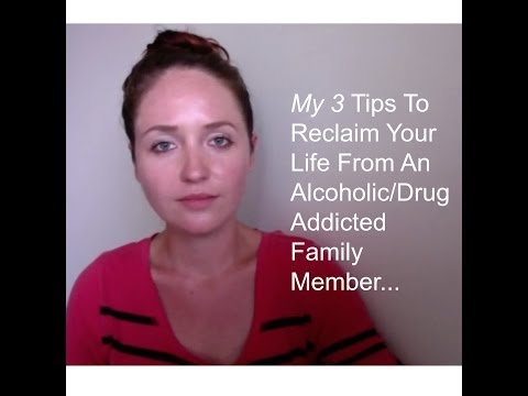 3 tips to reclaiming your life from alcoholic parent or a dysfunctional family