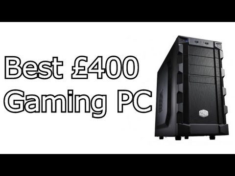 Best £400/$600 Gaming PC 2013