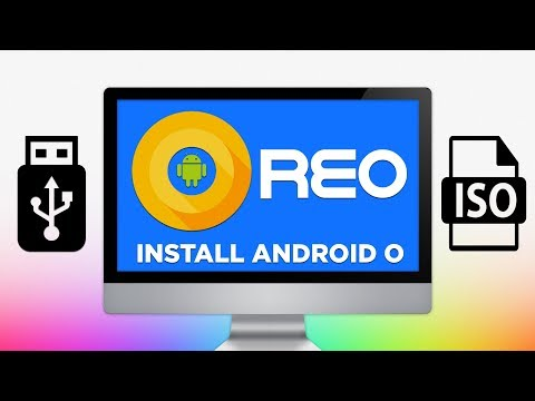 Run Android 8.0 on PC - ISO x86 - x64 Using USB (2018)