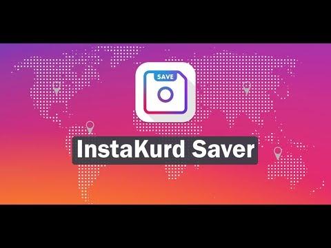InstaKurd Saver | Video & Photo Downloader From Instagram
