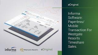 Informa Software Paperlessmobile Transactions For Westgate Resorts Ti