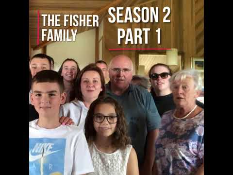 The Fisher Family Season 2 part 1