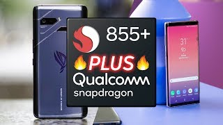 What is the Snapdragon 855 Plus..?