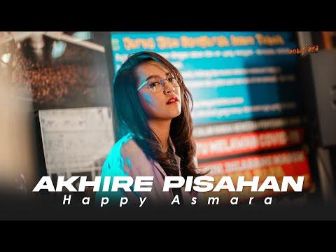 Download HAPPY ASMARA - AKHIRE PISAHAN (Official Music Video)   Tresnoku Wes Ilang Kabur Koyo Layangan MP3 Gratis