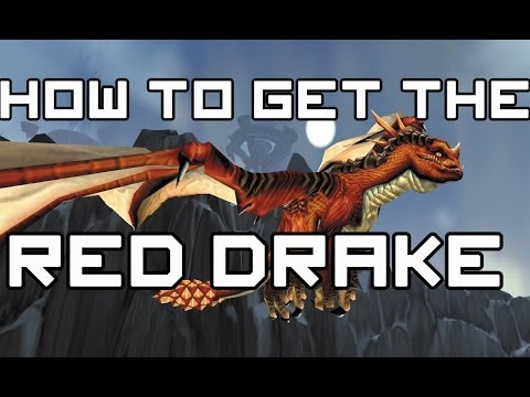 How to get the Red Drake (World of Warcraft)