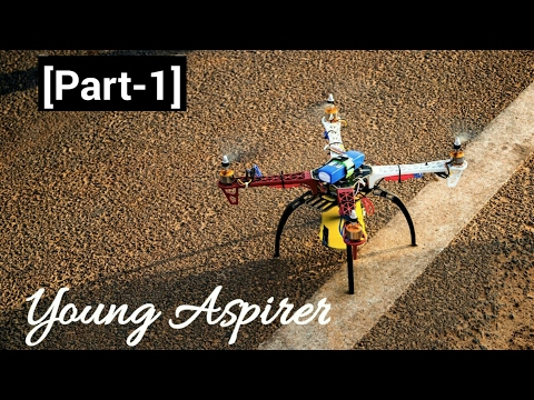 How to make a quadcopter at home # (Part-1)