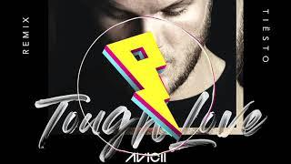 Avicii - Tough Love (Tiesto Remix) ft. Agnes, Vargas & Lagola