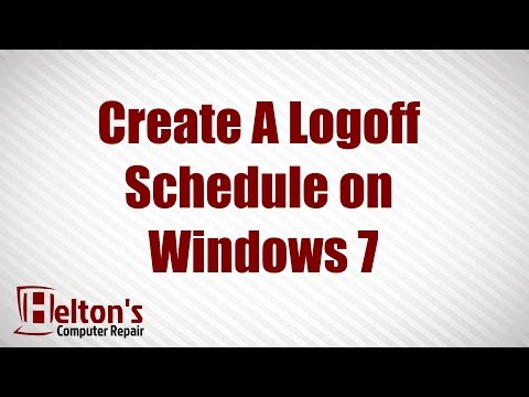 How to Create A Logoff Schedule on Windows 7