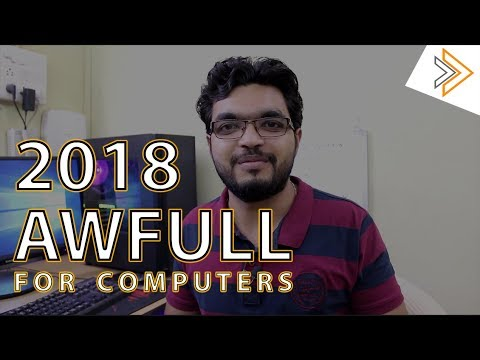 2018 was AWFUL for computers - Expectation in 2019
