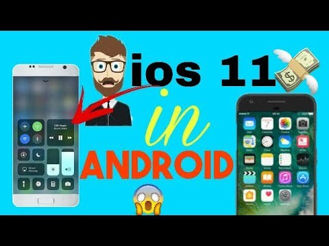 ios 11 in Android (Sep 2017) | How to install ios 11 in Android | ios Hacks 2017 |