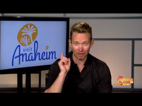 Dax Holt on why you should visit Anaheim
