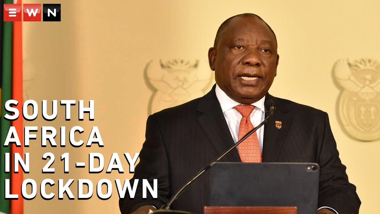President Ramaphosa: South Africa in 21-day lockdown