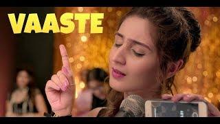 VAASTE (FULL SONG)    VAASTE LYRICS WITH ENGLISH SUB    DHVANI BHANUSHALI & NIKHIL D'SOUZA