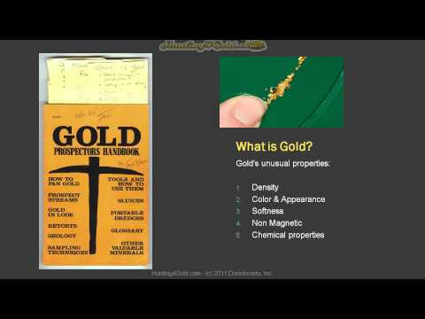 What is Gold  and How to find gold - Gold prospecting book