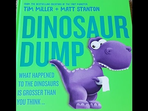 Dinosaur Dump. Hilarious Picture Book Reading. Read Aloud. Great for kids